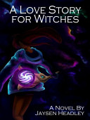A Love Story for Witches PDF