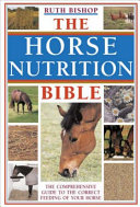 The Horse Nutrition Bible