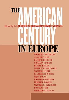 The American Century in Europe PDF