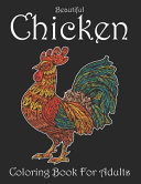 Beautiful Chicken Coloring Book For Adults PDF