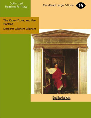 The Open Door  and the Portrait  EasyRead Large Edition  PDF