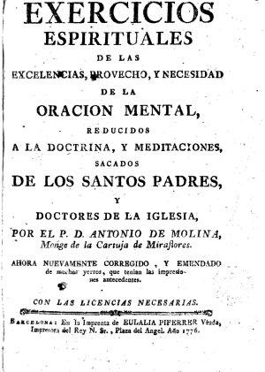 Exercicios espirituales de las excelencias provecho y necesidad de la oraci  n mental PDF