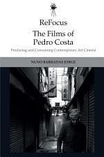 ReFocus: The Films of Pedro Costa