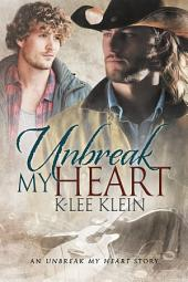 Unbreak My Heart: Edition 2