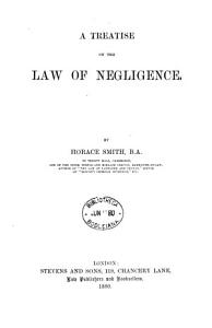 A Treatise on the Law of Negligence PDF