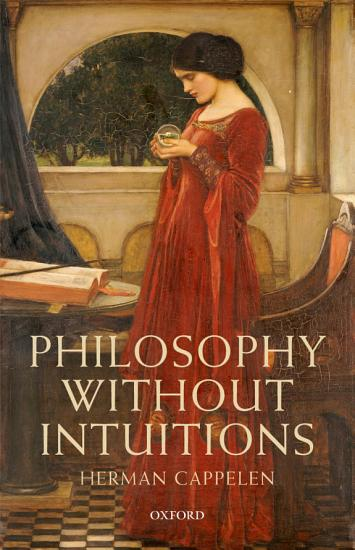 Philosophy Without Intuitions PDF