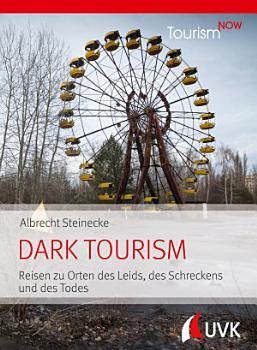 Tourism NOW  Dark Tourism PDF