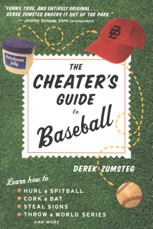 The Cheater s Guide to Baseball