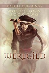 Wolf's-own: Weregild: Edition 2