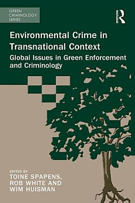 Environmental Crime in Transnational Context PDF