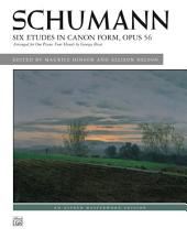 Six Etudes in Canon Form, Op. 56: Arranged for One Piano, Four Hands by Georges Bizet