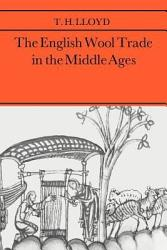 The English Wool Trade in the Middle Ages