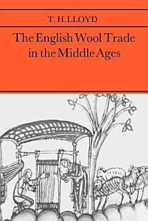 The English Wool Trade in the Middle Ages Book