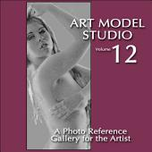 Art Model Studio, Vol 12: A Photo Reference Gallery for the Artist