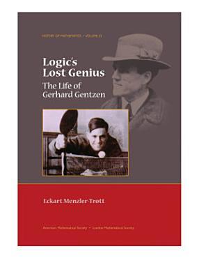 Logic s Lost Genius PDF