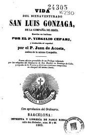 Vida del bienaventurado San Luis Gonzaga ...