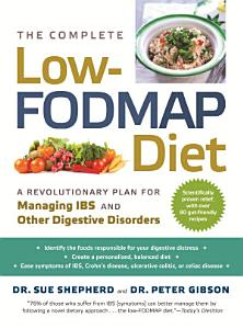 The Complete Low FODMAP Diet Book