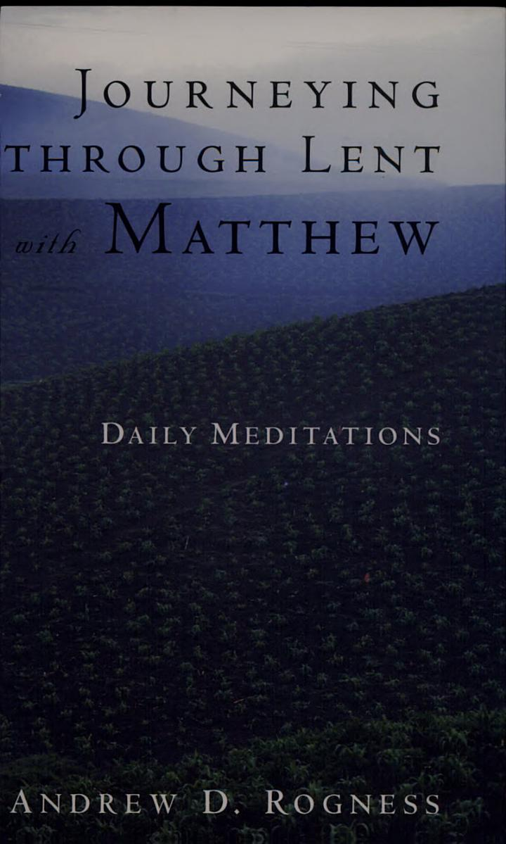 Journeying Through Lent with Matthew