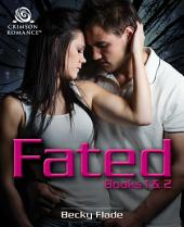 Fated: Books 1 & 2