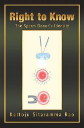 Right to Know: The Sperm Donor's Identity