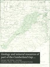 Geology and Mineral Resources of Part of the Cumberland Gap Coal Field, Kentucky: Issues 49-50