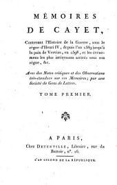 Mémoires contenant l'hist. de la guerre sous le règne d'Henri IV, dep. 1589 jusqu'à la paix de Vervins en 1598: Volume1