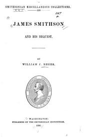 James Smithson and His Bequest