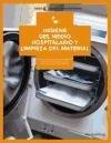 Higiene del medio hospitalario y limpieza de material