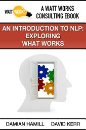 An Introduction to NLP: Exploring What Works