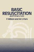Basic Resuscitation and Primary Care PDF