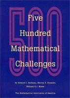 Five Hundred Mathematical Challenges PDF