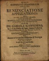 Disputatio Inauguralis Iuridica De Renunciatione Appellationis