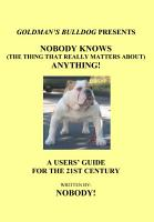 Nobody Knows  The Thing That Really Matters About  Anything  PDF
