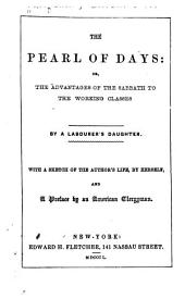 The Pearl of Days Or, The Advantages of the Sabbath to the Working Classes