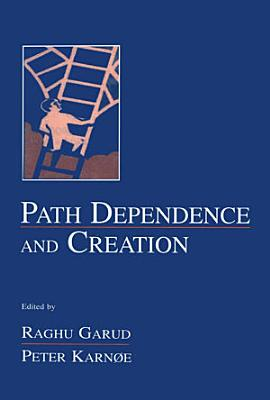 Path Dependence and Creation PDF