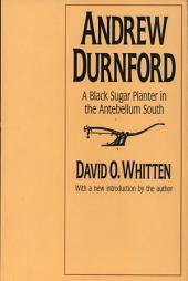 Andrew Durnford: A Black Sugar Planter in the Antebellum South