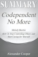 Summary of Codependent No More