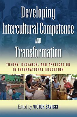 Developing Intercultural Competence and Transformation
