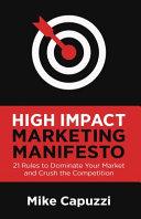 High Impact Marketing Manifesto