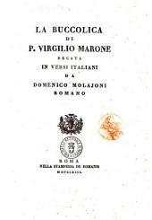 La Buccolica di P. Virgilio Marone recata in versi italiani da Domenico Molajoni romano