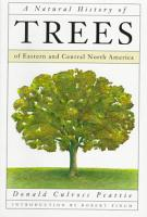 A Natural History of Trees of Eastern and Central North America PDF