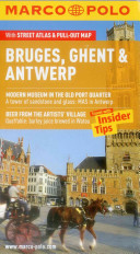 Bruges, Ghent and Antwerp Marco Polo Guide