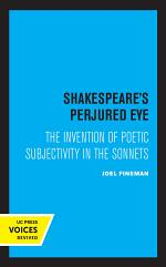 Shakespeare's Perjured Eye