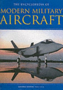 The Encyclopedia of Modern Military Aircraft