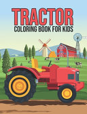 Tractor Coloring Book for Kids