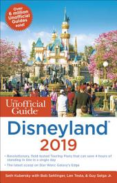 Unofficial Guide to Disneyland 2019