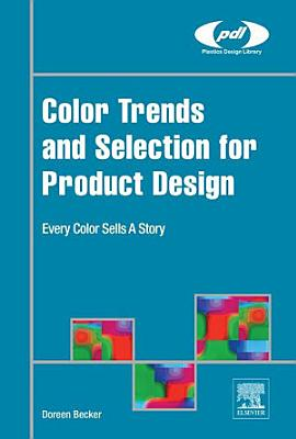 Color Trends and Selection for Product Design PDF