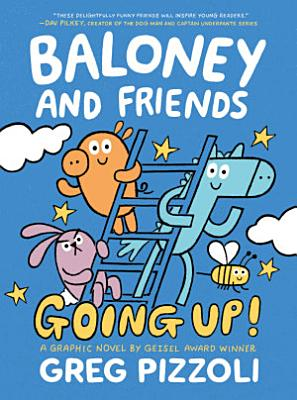 Baloney and Friends  Going Up