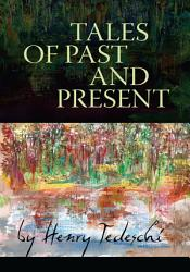 Tales Of Past And Present Book PDF
