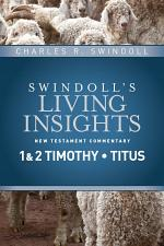 Insights on 1 & 2 Timothy, Titus